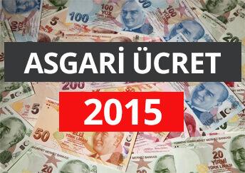 ASGARÝ ÜCRET 2015, 2015 Asgari Ücret Ne Kadar, Asgari Ücret 2015 Net