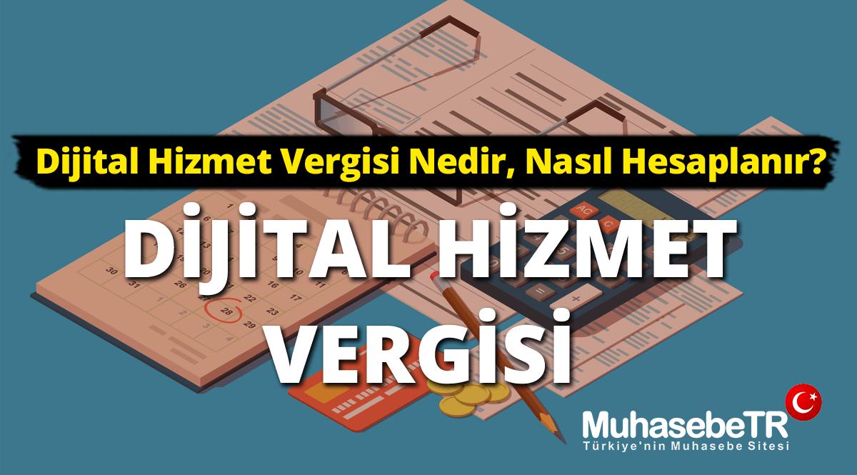 Dijital Hizmet Vergisi Nedir, Nasýl Hesaplanýr? (Rehber)