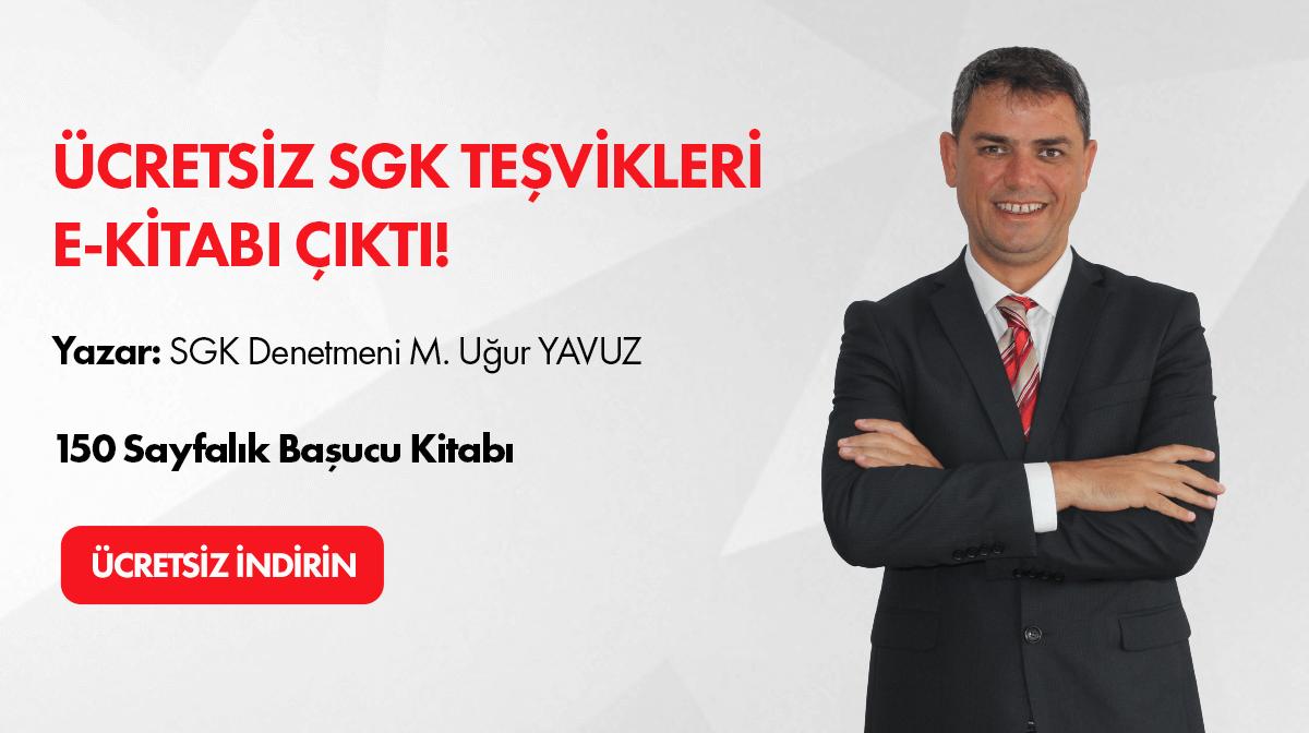 SGK Denetmeni Mehmet Uður YAVUZ